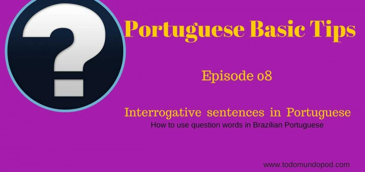 Interrogative sentences in Portuguese