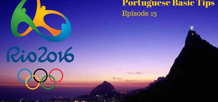 2016 Rio Olympics - Learn a few useful sentences in Portuguese