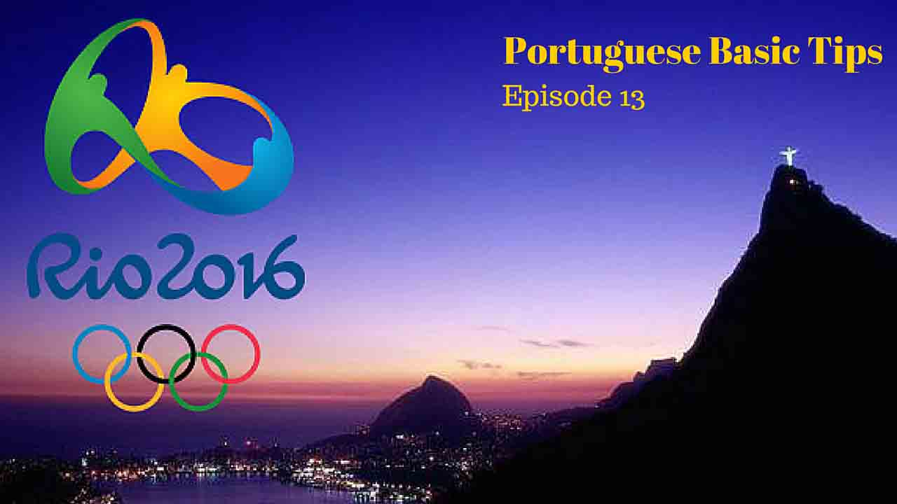 2016 Rio Olympics - Learn a few useful sentences in Portuguese