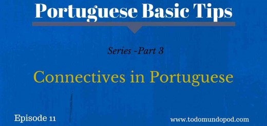 Image of Portuguese Basic tips that ilustrates the episode about Portuguese sentences with connectives