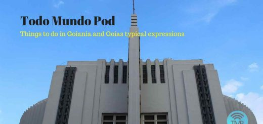 Podcast called Things to do in Goiania and Goias typical expressions
