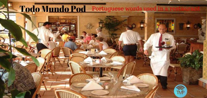 Picture with employees carrying trays and saying Portuguese words used in a restaurant
