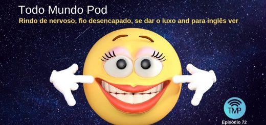 On today's podcast, you'll learn the meaning of rindo de nervoso, fio desencapado, se dar o luxo and para inglês ver