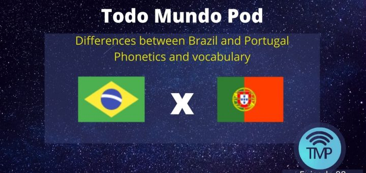 Learn the differences between Brazil and Portugal