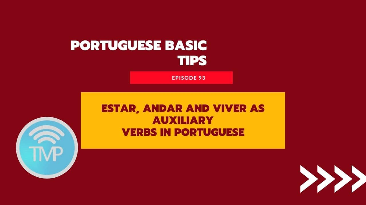 Estar, andar and viver as auxiliary verbs in Portuguese