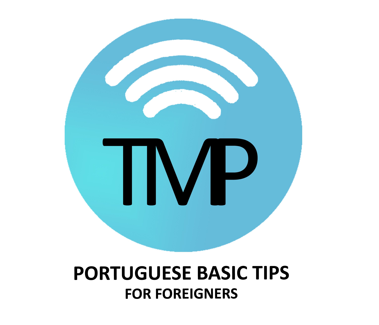 Portuguese Basic Tips