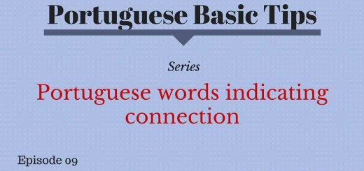 Image that ilustrates the Portuguese Basic Tips about Portuguese words that indicate connection with the phrases