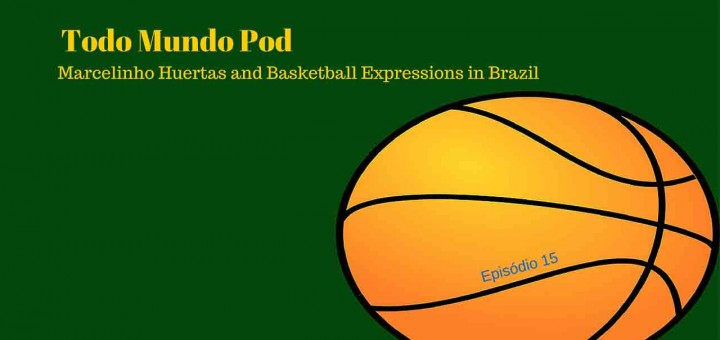 Marcelinho Huertas and a few basketball expressions in Brazil