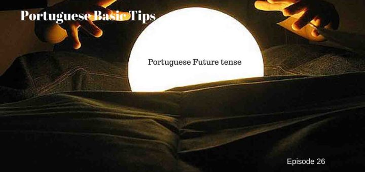 Portuguese future tense regular verbs
