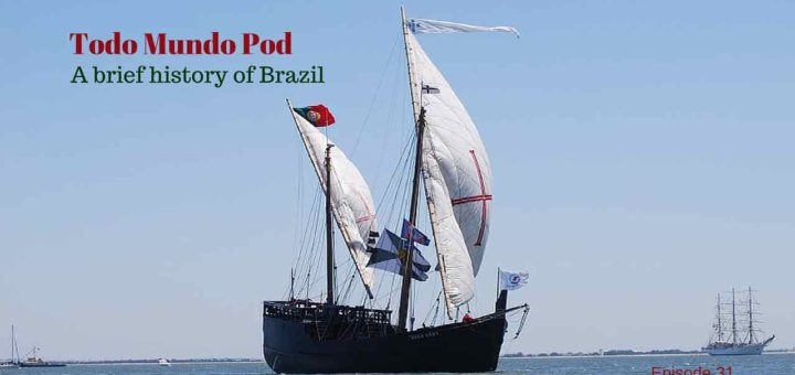 A Brief history of Brazil. Understanding Brazilian culture