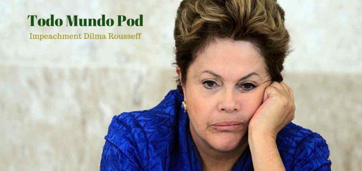 Impeachm ent Dilma Rousseff