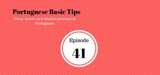 Episode about Portuguese relative pronouns. On today's podcast we are going to speak about using quem as a relative pronoun