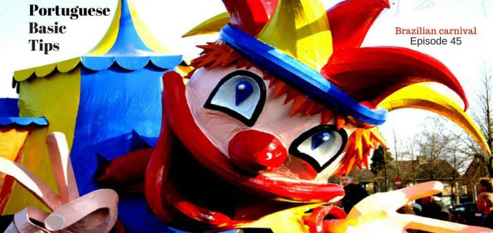 Brazilian carnival - Learn how to use portuguese expressions about carnival