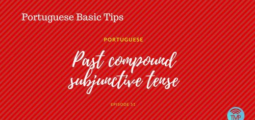 Portuguese past compound subjunctive tense