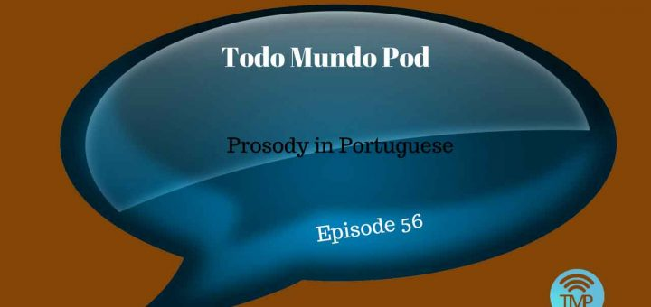 Prosody in Portuguese - Learn how to pronounce words in Portuguese